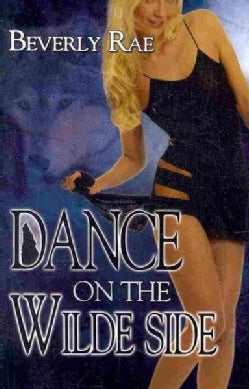 Dance on the Wilde Side (Paperback)
