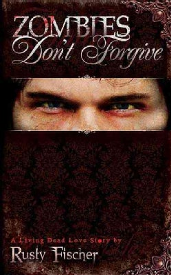 Zombies Don't Forgive (Paperback)