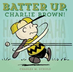 Batter Up, Charlie Brown! (Hardcover)