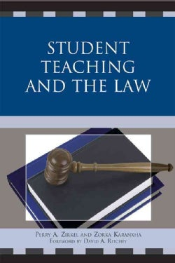 Student Teaching and the Law (Paperback)