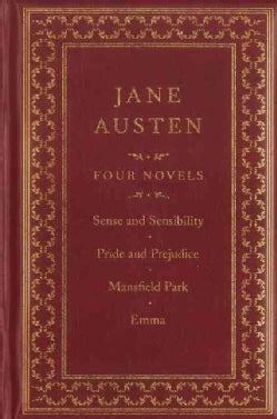 Jane Austen: Four Complete Novels: Sense and Sensibility / Pride and Prejudice / Emma / Northanger Abbey (Hardcover)