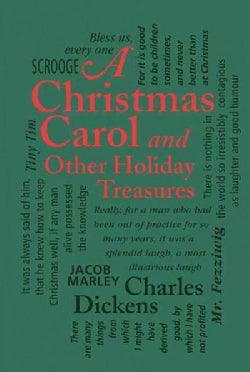 A Christmas Carol: And Other Holiday Treasures (Paperback)
