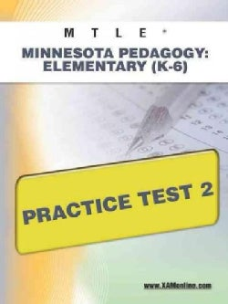 Mtle Minnesota Pedagogy: Elementary (K-6) Practice Test 2 (Paperback)