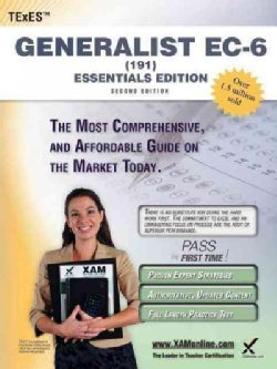 TExES Generalist EC-6 191 Essentials Edition (Paperback)