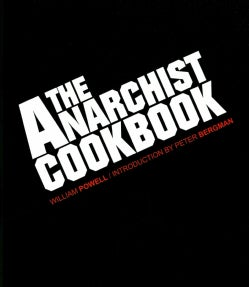 The Anarchist Cookbook (Hardcover)