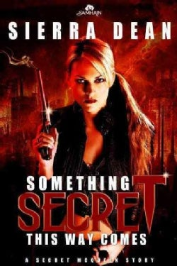 Something Secret This Way Comes (Paperback)
