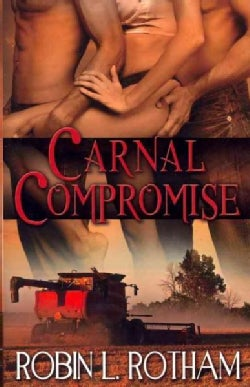Carnal Compromise (Paperback)