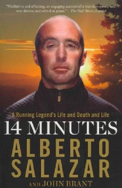 14 Minutes: A Running Legend's Life and Death and Life (Paperback)