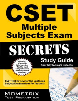 CSET Multiple Subjects Exam Secrets: CSET Test Review for the California Subject Examinations for Teachers (Paperback)