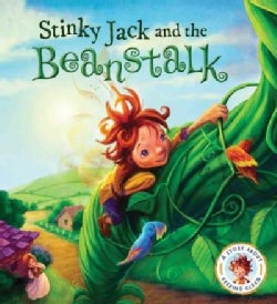 Stinky Jack and the Beanstalk: A Story About Keeping Clean (Hardcover)
