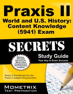 Praxis II World and U.S. History: Content Knowledge (0941) Exam Secrets (Paperback)