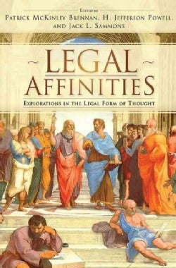 Legal Affinities: Explorations in the Legal Form of Thought (Paperback)