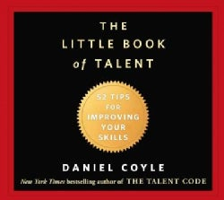 The Little Book of Talent: 52 Tips for Improving Your Skills (CD-Audio)