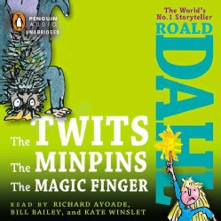The Twits, The Minpins And The Magic Finger (CD-Audio)