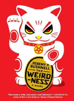 The Weirdness (Paperback)