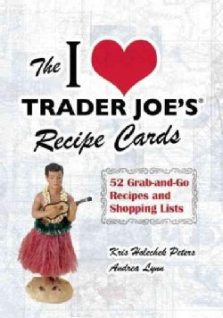 The I Love Trader Joe's Recipe Cards: 52 Grab-and-Go Recipes and Shopping Lists (Cards)