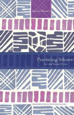Practicing Silence: New and Selected Verses (Paperback)
