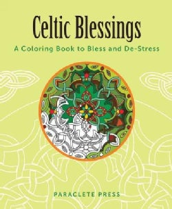 Celtic Blessings: A Coloring Book to Bless and De-stress (Paperback)