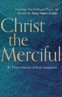 Christ the Merciful (Paperback)