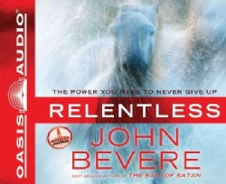 Relentless: The Power You Need to Never Give Up (CD-Audio)