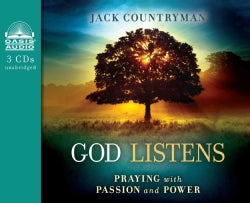 God Listens: Praying With Passion and Power (CD-Audio)