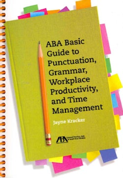 ABA Basic Guide to Punctuation, Grammar, Workplace Productivity and Time Management (Paperback)