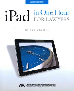 iPad in One Hour for Lawyers (Paperback)