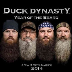 Duck Dynasty Year of the Beard 2014 Calendar (Calendar)