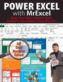 Power Excel With MrExcel: 567 Excel Mysteries Solved (Paperback)