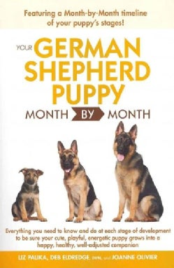 Your German Shepherd Puppy Month By Month (Paperback)