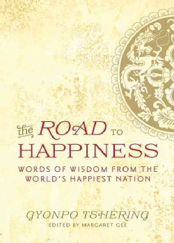 The Road to Happiness: Words of Wisdom from the World's Happiest Nation (Paperback)