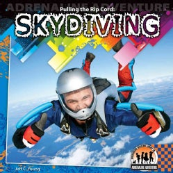 Pulling the Rip Cord: Skydiving (Hardcover)