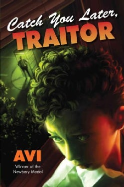 Catch You Later, Traitor (Hardcover)