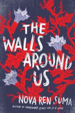 The Walls Around Us (Hardcover)