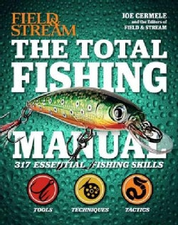 The Total Fishing Manual: 317 Essential Fishing Skills (Hardcover)