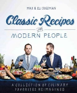 Classic Recipes for Modern People (Paperback)