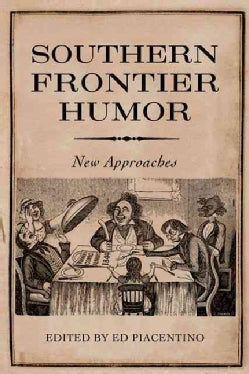 Southern Frontier Humor: New Approaches (Hardcover)