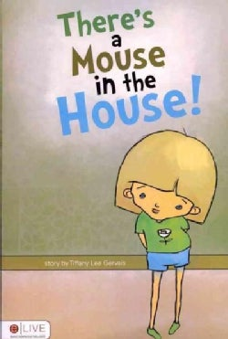 There's a Mouse in the House! (Paperback)
