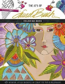 The Art of Laurel Burch Coloring Book: 45+ Original Artist Sketches to Color for Fun & Relaxation (Paperback)