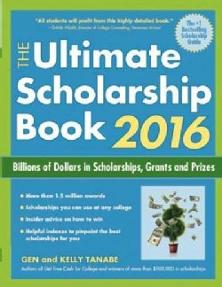 The Ultimate Scholarship Book 2016: Billions of Dollars in Scholarships, Grants and Prizes (Paperback)