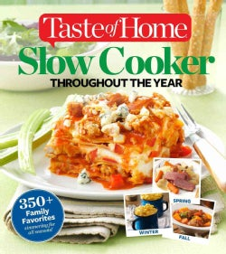 Taste of Home Slow Cooker Throughout the Year (Paperback)