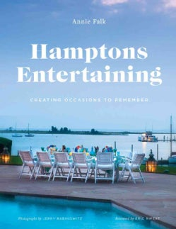 Hamptons Entertaining: Creating Occasions to Remember (Hardcover)