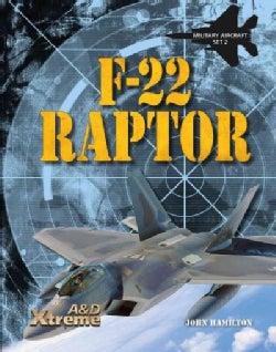 F-22 Raptor (Hardcover)