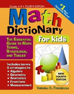 Math Dictionary for Kids, Grades 4-9: The Essential Guide to Math Terms, Strategies, and Tables (Paperback)