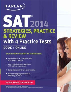 Kaplan SAT Strategies, Practice, and Review 2014: With 4 Practice Tests (Paperback)