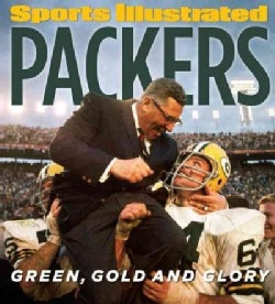 Sports Illustrated Packers: Green, Gold and Glory (Hardcover)