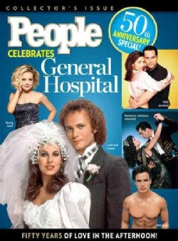 People Celebrates General Hospital: 50 Years of Love in the Afternoon (Hardcover)