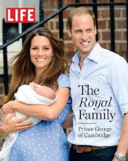 The Royal Family: Prince George of Cambridge (Hardcover)