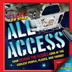 All Access: Your Behind-the-scenes Look at the Coolest People, Places, and Things! (Hardcover)