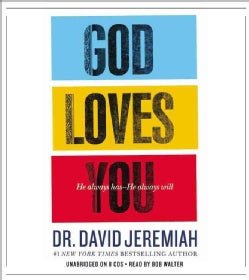 God Loves You: How the Father's Affection Changes Everything in Your Life (CD-Audio)